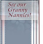 See our Granny Nannies!